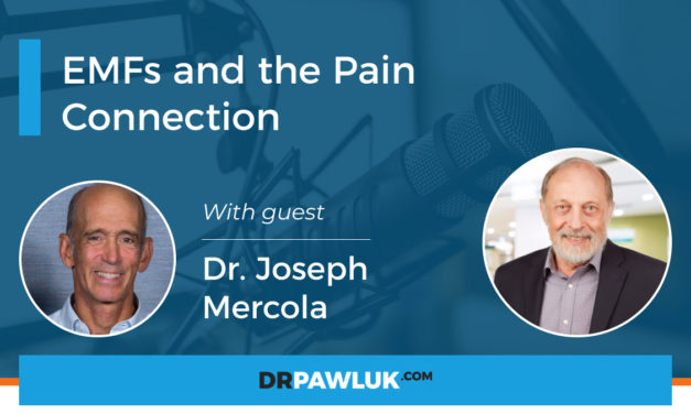EMFS AND THE PAIN CONNECTION – DR. JOSEPH MERCOLA