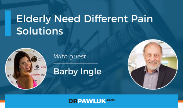 Barby Ingle – Elderly Need Different Pain Solutions