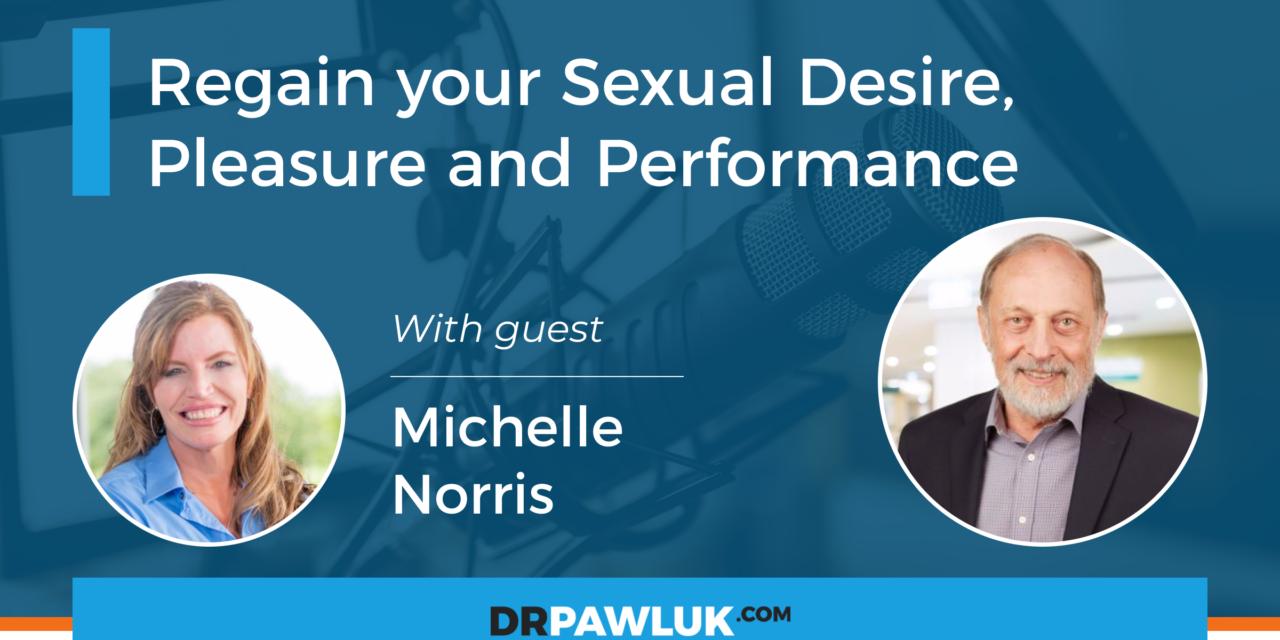 Michelle Norris – Regain your Sexual Desire, Pleasure and Performance