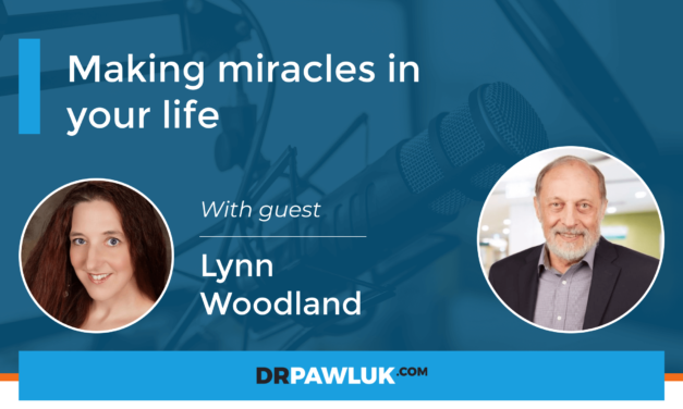 Lynn Woodland – Making miracles in your life