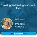 Phaedra Antioco – Creating Well Being in Chronic Pain