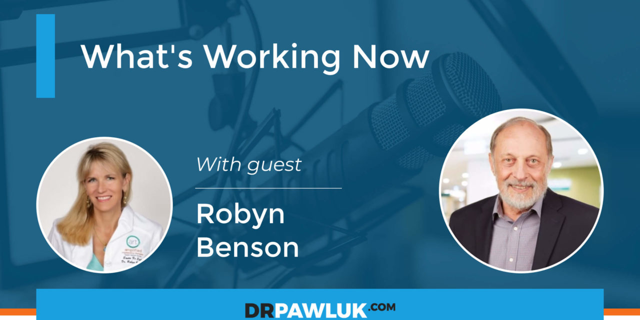 Robyn Benson – What's Working Now