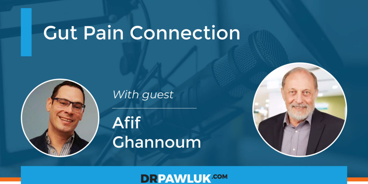 Afif Ghannoum – Gut Pain Connection