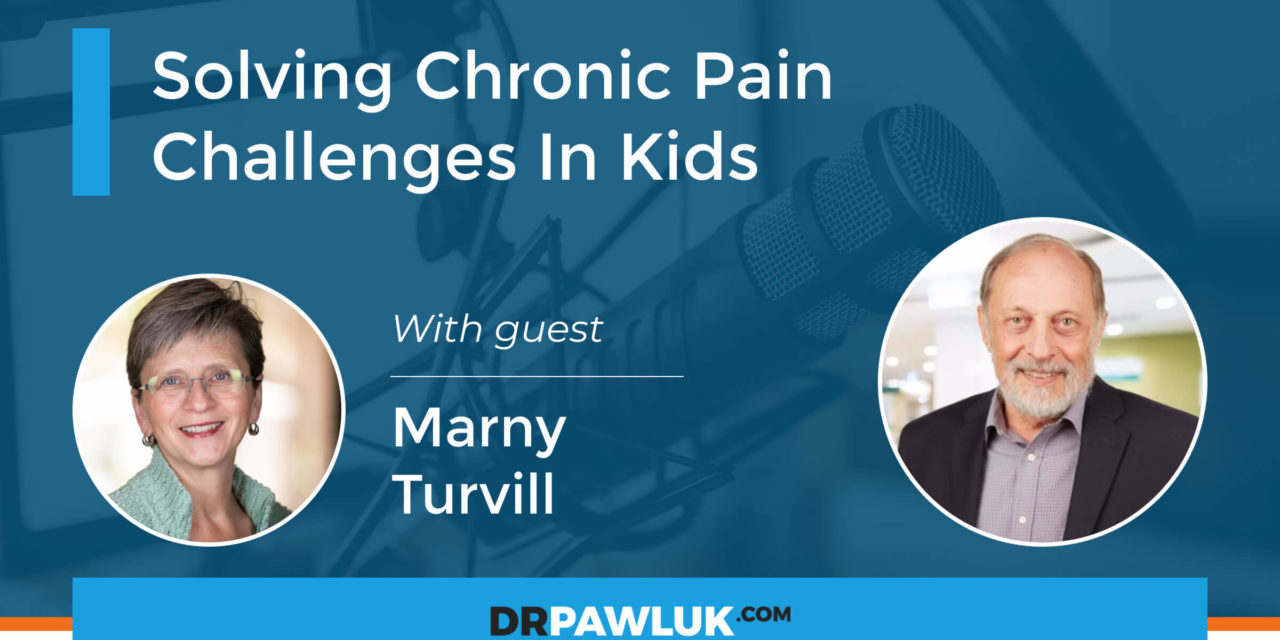 Marny Turvill – Solving Chronic Pain Challenges In Kids