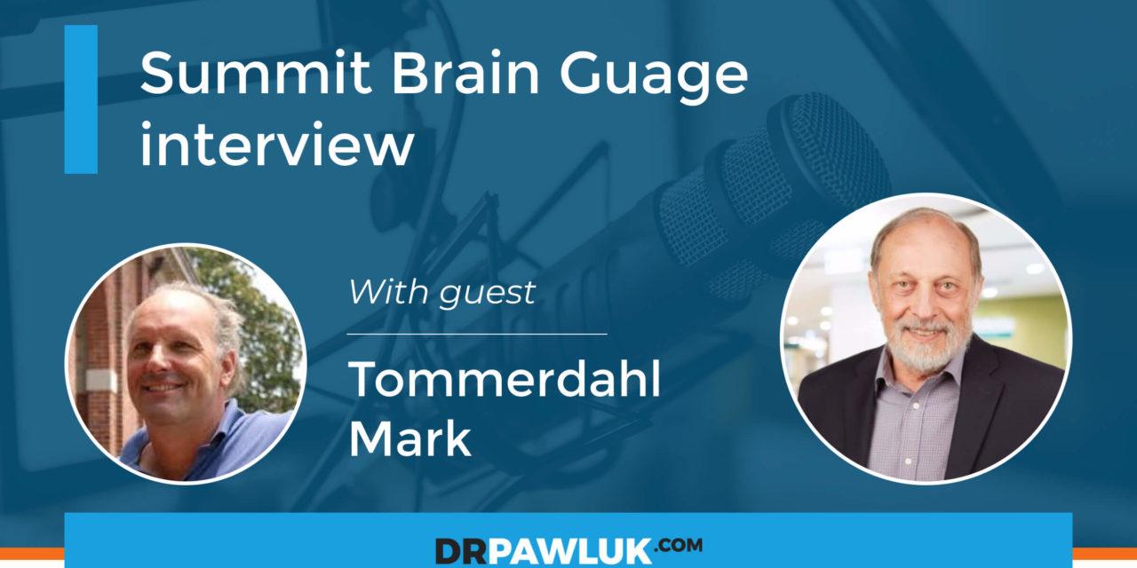 Tommerdahl Mark Summit Brain Guage interview