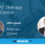 Nathan crane – PEMF Therapy for cancer